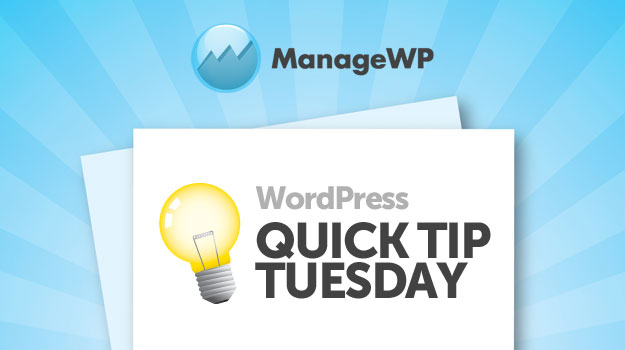 WordPress Quick Tip Tuesday