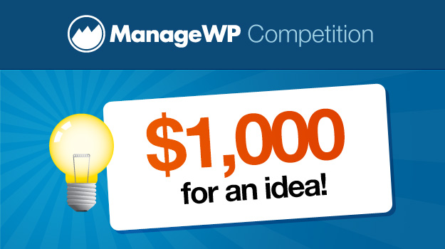 ManageWP Contest: Win $1000 for an idea