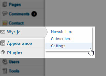 WYSIJA has its own menu on your WordPress dashboard.
