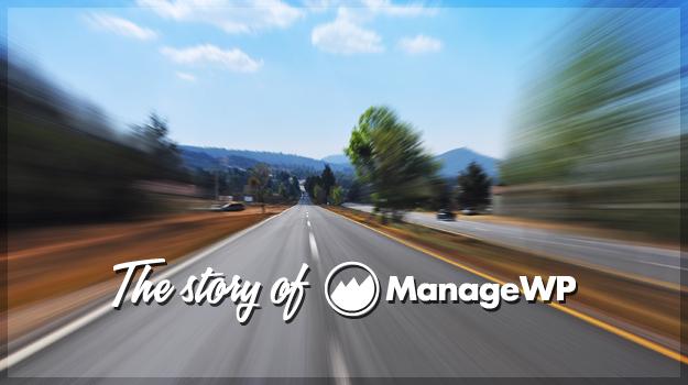 ManageWP Story