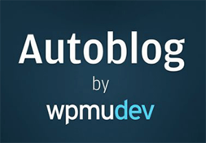 Autoblog-Plugin-WPMU-DEV