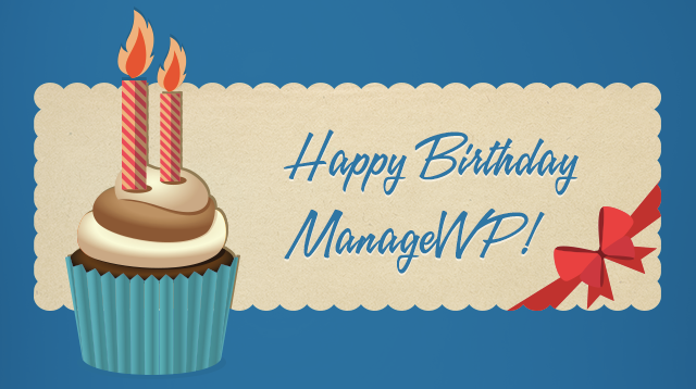 ManageWP Turns Two