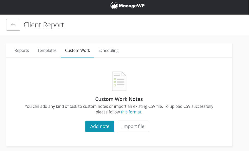 The ManageWP Custom Work Notes feature.