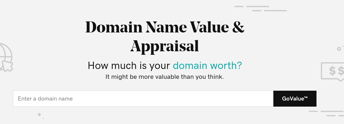 The GoDaddy domain name appraisal tool.