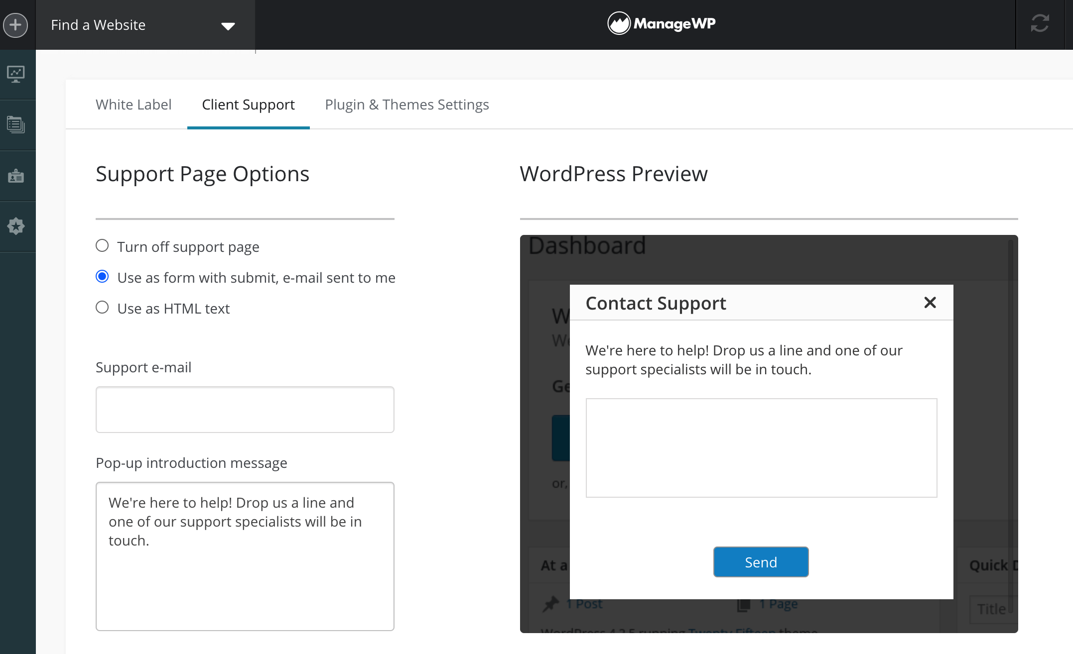 The ManageWP client support form settings.